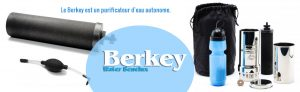 Le purificateur d'eau Berkey